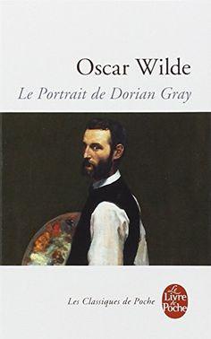 Vérifier s'il n'est plus chez maman d'abord   Amazon.fr - Le Portrait de Dorian Gray - Jean-Pierre Naugrette, Oscar Wilde, Vladimir Volkoff - Livres
