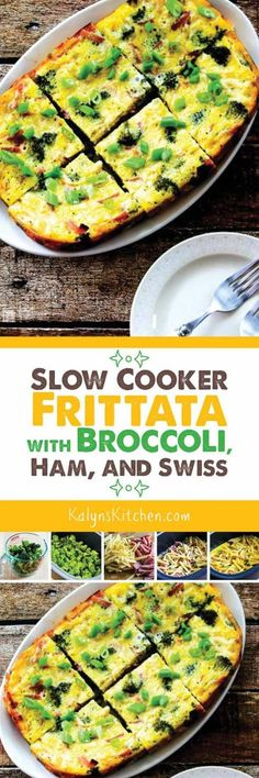 Next time you have leftover ham, make this Slow Cooker Frittata with Broccoli, Ham, and Swiss. You can make this in the Casserole Crock-Pot, the Ninja Cooker, or any large oval slow cooker, and this tasty breakfast is low-carb, Keto, low-glycemic, gluten-free, and South Beach Diet friendly. [found on KalynsKitchen.com]