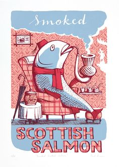 'Smoked Scottish Salmon', limited edition screen print