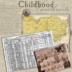 Childhood Sweethearts ~ Include records and maps in your heritage pages to give viewers genealogical and geographic information about ancestors along with photos and great journaling. This interesting layout included a copy of the 1910 US Census and a map of the county from the internet that were photoshopped to look older.