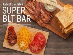 Good Taste - Party idea: Build-your-own-BLT bar Having guests...