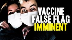 """The corrupt vaccine industry has the means and motive to stage a massive false flag """"outbreak"""" to demand nationwide vaccine mandates – NaturalNews.com"""