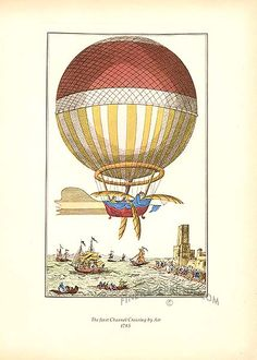 Vintage Hot Air Balloons  Vintage prints of hot air balloons of the 1700s and 1800s  The First Channel Crossing by Air in 1785 -