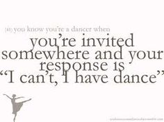 You Know Your A Dancer When......