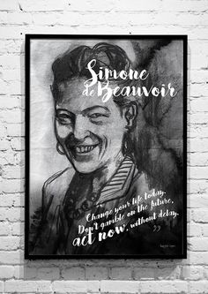 Simone de Beauvoir - Change your life - Ashbless Art & co