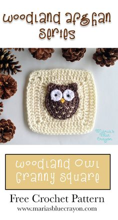 Woodland Owl Granny Square – Woodland Afghan Series – Free Crochet Pattern – Maria's Blue Crayon – Best Amigurumi Crochet Blocks, Granny Square Crochet Pattern, Crochet Squares, Crochet Motif, Crochet Afghans, Crochet Blanket Patterns, Knitting Patterns, Crochet Blankets, Crochet Pillow