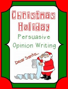 Christmas Writing Persuasive Opinion Letter to Santa w/Graphic Organizers Opinion Paragraph, Opinion Writing, Persuasive Writing, Christmas Essay, Christmas Writing, Writing Assignments, Santa Letter, Writing Process, Common Core Standards