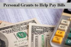 Every year the government and private organizations disburse billions of dollars for personal grants and eligible applicants can obtain as much as $50,000 to cover their needs and make payments for due bills. The grants money cater to all---single mothers, veterans, senior citizens, disabled people and low income families or individuals.