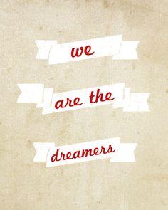 follow your dreams. it feels good.