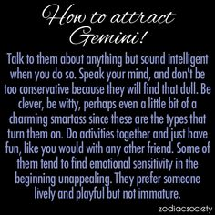 How to attract a Gemini!