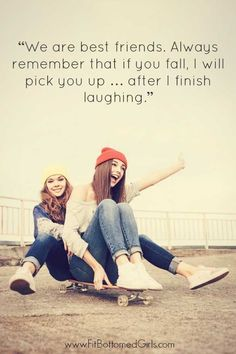 As part of BFF week at Fit Bottomed Girls, Erika has put together the top 10 best friend quotes (with some cute memes for you to share! cute quotes The Top 10 Best Friend Quotes We Are Best Friends, Best Friend Goals, Girl Best Friend Quotes, Best Friends Forever Quotes, Bff Goals, That One Friend, Best Friend Birthday Quotes, Best Friend Stuff, Funny Friend Quotes