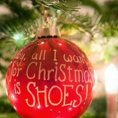 All I Want For Christmas Is SHOES!