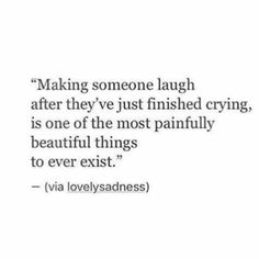 Or making someone smile and feel their heart touched. And feel heard.  Not really painful, just the most beautiful sense of true depth of feeling. ✨❤️