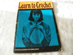 VINTAGE COATS LEARN TO CROCHET, 1960'S PATTERNS & INSTRUCTIONS BOOKLET