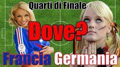 Francia Germania Diretta Streaming Dove Vederla (No RAI) e News