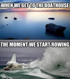 Not even funny how accurate this is. Rowing Memes, Rowing Quotes, Rowing Team, Rowing Crew, Row Row Your Boat, The Row, Rowing Workout, Yoga Workouts, Frases