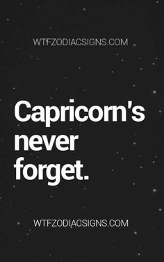 We forgive. But nvr forget. Capricorn Lover, Capricorn Facts, Capricorn Quotes, Zodiac Signs Capricorn, Capricorn And Aquarius, Zodiac Mind, Zodiac Sign Facts, My Zodiac Sign, Capricorn Personality
