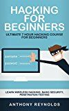 Free Kindle Book -   HACKING FOR BEGINNERS: Ultimate 7 Hour Hacking Course For Beginners. Learn Wireless Hacking, Basic Security, Penetration Testing.