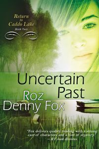 Uncertain Past by Roz Denny Fox