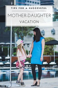 Learn a few tips for a successful mother-daughter vacation at any age because it's nice to get away with someone you love. [ad]