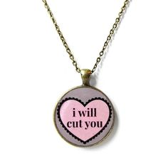 Hey, I found this really awesome Etsy listing at https://www.etsy.com/listing/175481441/i-will-cut-you-rude-conversation-heart