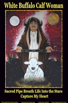White Buffalo Calf Woman Sacred Pipe Breath Life Into the Stars Capture My Heart. Native American Women, American Indians, 1st Contact, Woman Singing, Cannabis Growing, Africans, Atheist, Krishna, Pagan