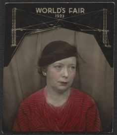 ** Vintage Photo Booth Picture **   Looking a little tired but, she's framed by a fun graphic for the World's Fair 1933.