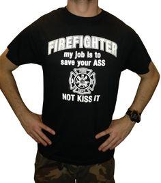 FIREFIGHTER Funny T-shirt / Black / Medium / FAST Shipping