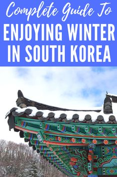 Find out everything you need to enjoy travelling to South Korea this winter. Get the best information from within Korea about where to ski, what to see, what to eat, when to travel, big holidays, and lots more. Your complete guide to winter in Korea #southkorea #koreanwinter #winter #wintertime #korea #traveltips #koreantravel #koreatravel #southkoreatravel #travelkorea