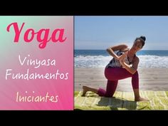 ▶ Vinyasa Yoga para Iniciantes - Fundamentos - YouTube