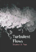 Turbulent Flows by Stephen B. Pope. $78.75. Edition - 1. Publisher: Cambridge University Press; 1 edition (October 16, 2000). Publication: October 16, 2000