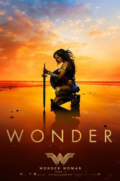 WONDER WOMAN (June 2, 2017) Gal Gadot - Poster courtesy of Warner Bros. - See the stunning new poster | EW