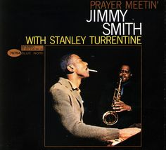 """Album cover of the day: """"Prayer Meetin'"""", Jimmy Smith with Stanley Turrentine."""