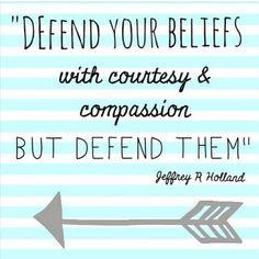 Defend your beliefs