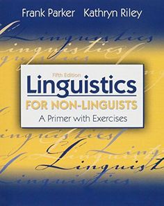 Linguistics For Non Linguists A Primer With Exercises 5th Edition