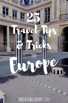 Travel Tips for Europe // Summer Travel Tips // Tips & Tricks for European Travel // Where to Go in Europe