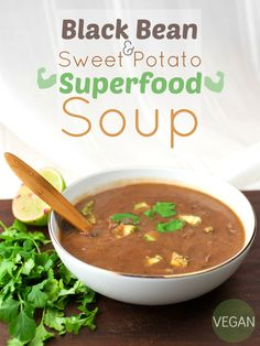 Produce On Parade - Black Bean & Sweet Potato Superfood Soup NOT COMPLIANT BECAUSE OF BEANS & maple syrup