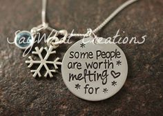 "Sterling silver hand stamped necklace ""some people are worth melting for"""