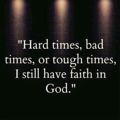 HAVE FAITH IN ME AGAIN - I know that right now you feel it is hard to think about the possibility of something good happening in your life. You're feeling this way because you are allowing your circumstances to cause you to believe it's better not to have faith in anything or anyone again. I know about the disappointments you have encountered, and I understand why you don't want to trust anymore. However, you must remember, I am the One who delivered you through those disappointments,