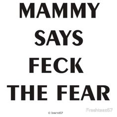 Mammy Says