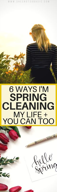Spring cleaning isn't anything new. However, a lot of people think it's just about cleaning their home when in fact, spring cleaning your life is totally a thing too - and if it hasn't been for you, it should be!