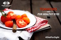 #DietForSight Tomatoes are packed with carotenoids, including lycopene, which gives them their vibrant red color. Lycopene present in ocular tissues helps prevent light-induced damage to the retina and other areas of the eye. #EyeCare #EyeSight #VisionCare #CFS To know more about eye care, visit: http://www.centreforsight.net/nutrition-eyes/