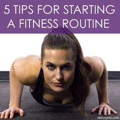 5 Tips For Starting a Fitness Routine--perfect for the start of a fresh week!  #fitness #tips