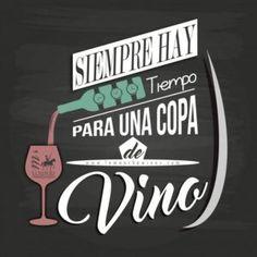Siempre hay tiempo para una copa de vino.