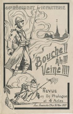 44e régiment d'infanterie, Bouche !! ah !!! Veine !!!!, revue en un prologue et 4 actes, aux armées, les 29 et 30 mars 1917 : programme de la revue théâtrale, provenant de Pierre ou Robert Mougenot, fils de Louis, lieutenants au 44e régiment d'infanterie, morts pour la France, le 1er le 12 septembre 1917 à Verdun et le 2ème le 27 mai 1918 dans le secteur de Vierstraast en Belgique.