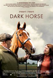 Dark Horse Movie Dvd. An inspirational true story of a group of friends from a working men's club who decide to take on the elite 'sport of kings' and breed themselves a racehorse