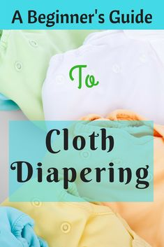 Cloth Diapers - A Beginner's Guide To Cloth Diapering - MommysTimeline Cloth Diaper Reviews, Best Cloth Diapers, Reusable Diapers, Pregnancy Chart, Diaper Brands, Parenting Books, Parenting Tips, Practical Parenting, Dad Baby