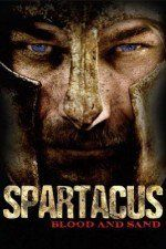 Watch Spartacus Blood and Sand (2010) Online Free - PrimeWire | 1Channel - Season 1 and Episode 3
