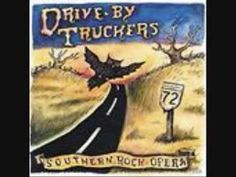 Drive-By Truckers - Southern Rock Opera. Here's another Band that deserves more attention. They released a string of great albums over the years, since the '90s. The 2016 release, American Band, is a great record. But this is still my favorite.