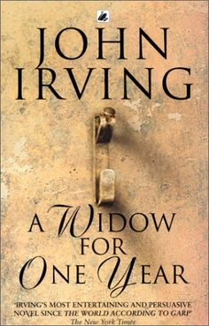 A Widow for One Year, by John Irving